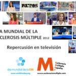 Gran repercusión en televisión del Día Mundial de la Esclerosis Múltiple 2012
