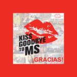 Muchos besos en 'Kiss Goodbye To MS'