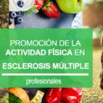 Esclerosis Múltiple España apuesta por la actividad física para mejorar la vida de las personas con EM