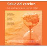 'La Salud del Cerebro. El tiempo importa en EM'